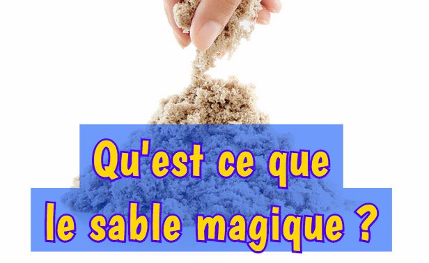 questceque-le-sable-magique-super-sand